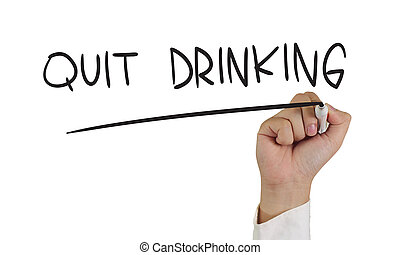 Quit Drinking - Motivational concept image of a hand holding...