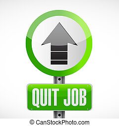 quit job street sign concept illustration
