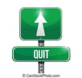 quit road sign illustration design over a white background