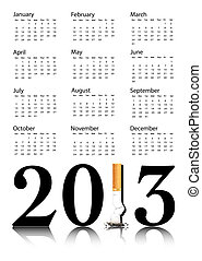 Quit smoking calendar 2013 - New Year resolution Quit...