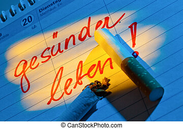 quit smoking. good resolution in the calendar