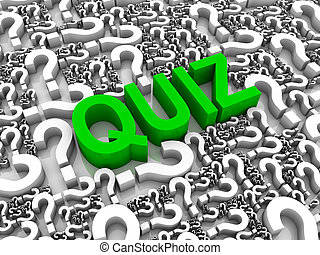 Quiz 3D text surrounded by question marks. Part of a series.