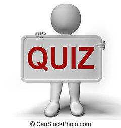 Quiz Sign Meaning Test Exam Or Examination - Quiz Sign Means...