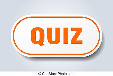 quiz sign. rounded isolated button. white sticker - quiz ...