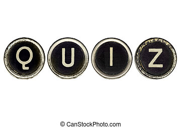 Quiz spelled in vintage typewriter keys. Isolated on white. ...