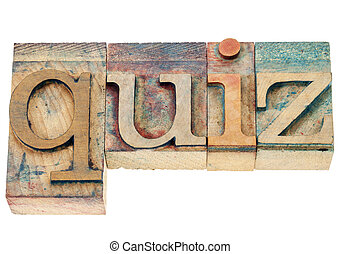 quiz word in wood type - quiz - isolated word in vintage ...