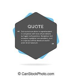 Quotation mark speech bubble. Empty quote blank citation template.