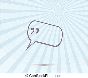 Quotation mark speech bubble. quote sign icon