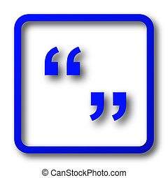 Quotation marks icon. Quotation marks website button on ...