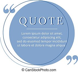 Quote blank frame vector template. Blue speech bubble. Quotation, citation text box design. Circle empty textbox background for message, comment, note