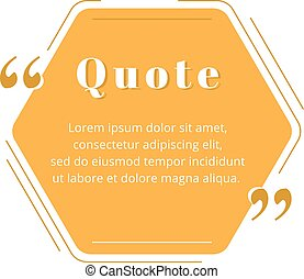 Quote blank frame vector template. Orange speech bubble. Quotation, citation text box design. Hexagon with rounded edges empty textbox background for message, comment, note