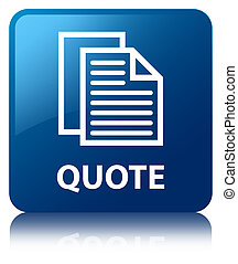 Quote (document pages icon) blue square button