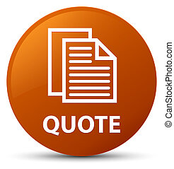 Quote (document pages icon) brown round button