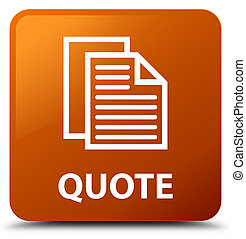 Quote (document pages icon) brown square button