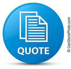 Quote (document pages icon) cyan blue round button