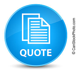 Quote (document pages icon) elegant cyan blue round button