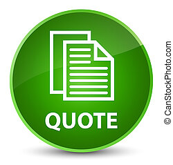 Quote (document pages icon) elegant green round button