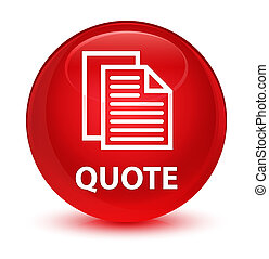 Quote (document pages icon) glassy red round button