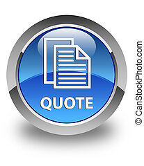 Quote (document pages icon) glossy blue round button