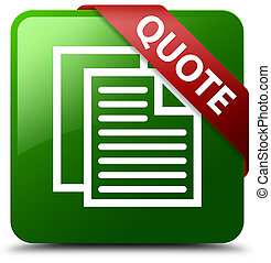 Quote (document pages icon) green square button red ribbon in corner