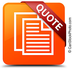 Quote (document pages icon) orange square button red ribbon in corner