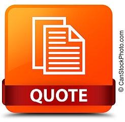 Quote (document pages icon) orange square button red ribbon in middle
