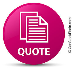 Quote (document pages icon) pink round button