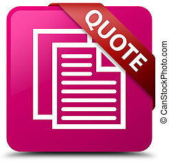 Quote (document pages icon) pink square button red ribbon in corner