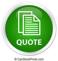 Quote (document pages icon) premium green round button