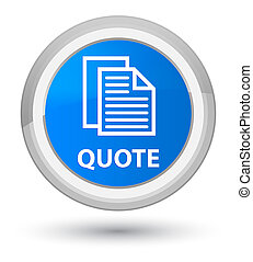 Quote (document pages icon) prime cyan blue round button