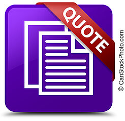 Quote (document pages icon) purple square button red ribbon in corner