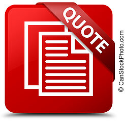 Quote (document pages icon) red square button red ribbon in corner