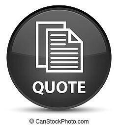 Quote (document pages icon) special black round button