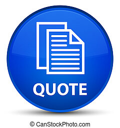 Quote (document pages icon) special blue round button
