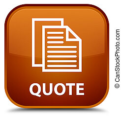 Quote (document pages icon) special brown square button
