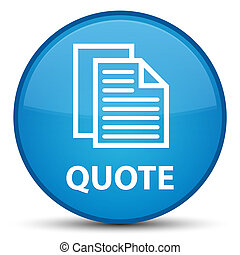Quote (document pages icon) special cyan blue round button