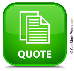 Quote (document pages icon) special green square button