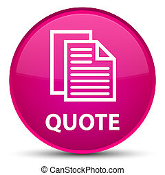 Quote (document pages icon) special pink round button