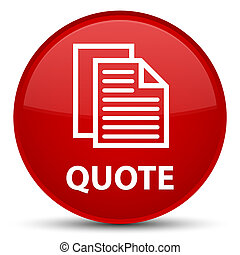 Quote (document pages icon) special red round button