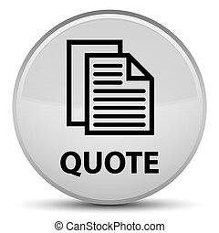 Quote (document pages icon) special white round button