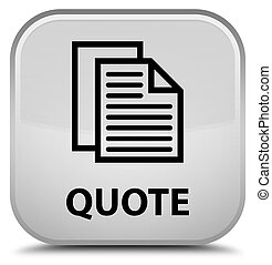 Quote (document pages icon) special white square button
