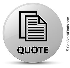 Quote (document pages icon) white round button