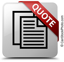 Quote (document pages icon) white square button red ribbon in corner