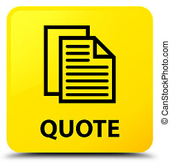 Quote (document pages icon) yellow square button