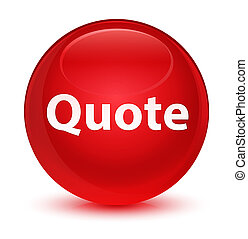Quote glassy red round button