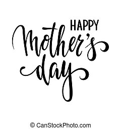Quote Happy mother day Hand drawn brush pen lettering isolated on white background.