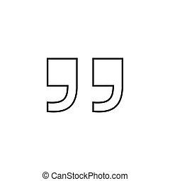 Quote line icon. Quote sign icon. Quotation mark symbol.