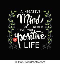 quote., mai, dare, positivo, motivazionale, mente, negativo, volontà, life., lei