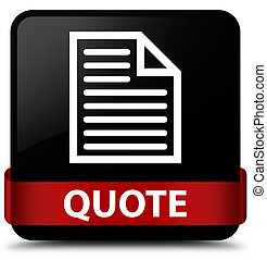 Quote (page icon) black square button red ribbon in middle