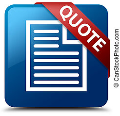 Quote (page icon) blue square button red ribbon in corner